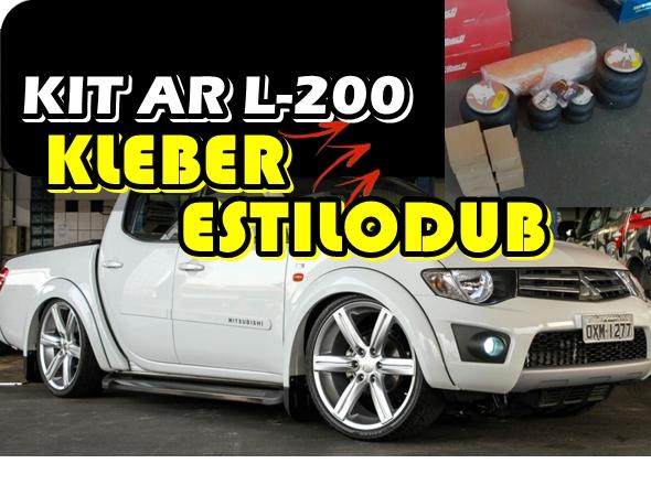 L200 KLEBER ESTILODUB COM SUSPENSÃO A AR GASNAG